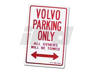 SKILT VOLVO PARKING ONLY